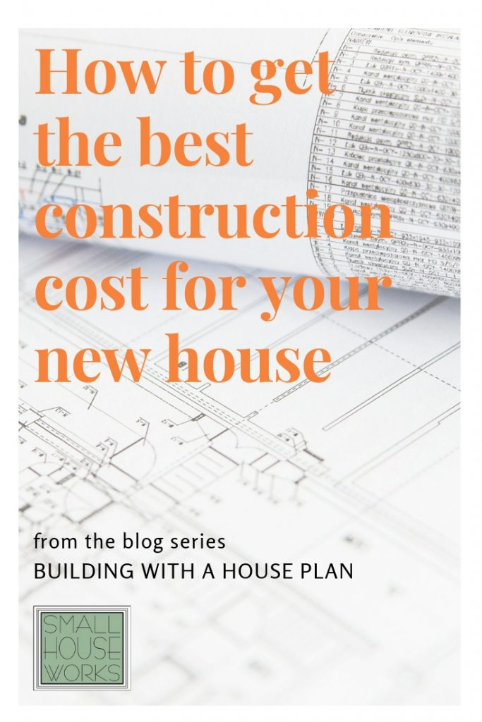 "image of architecture plans unrolled with text How to get the best construction cost for your new house, from the blog series ""Building with a House Plan"""